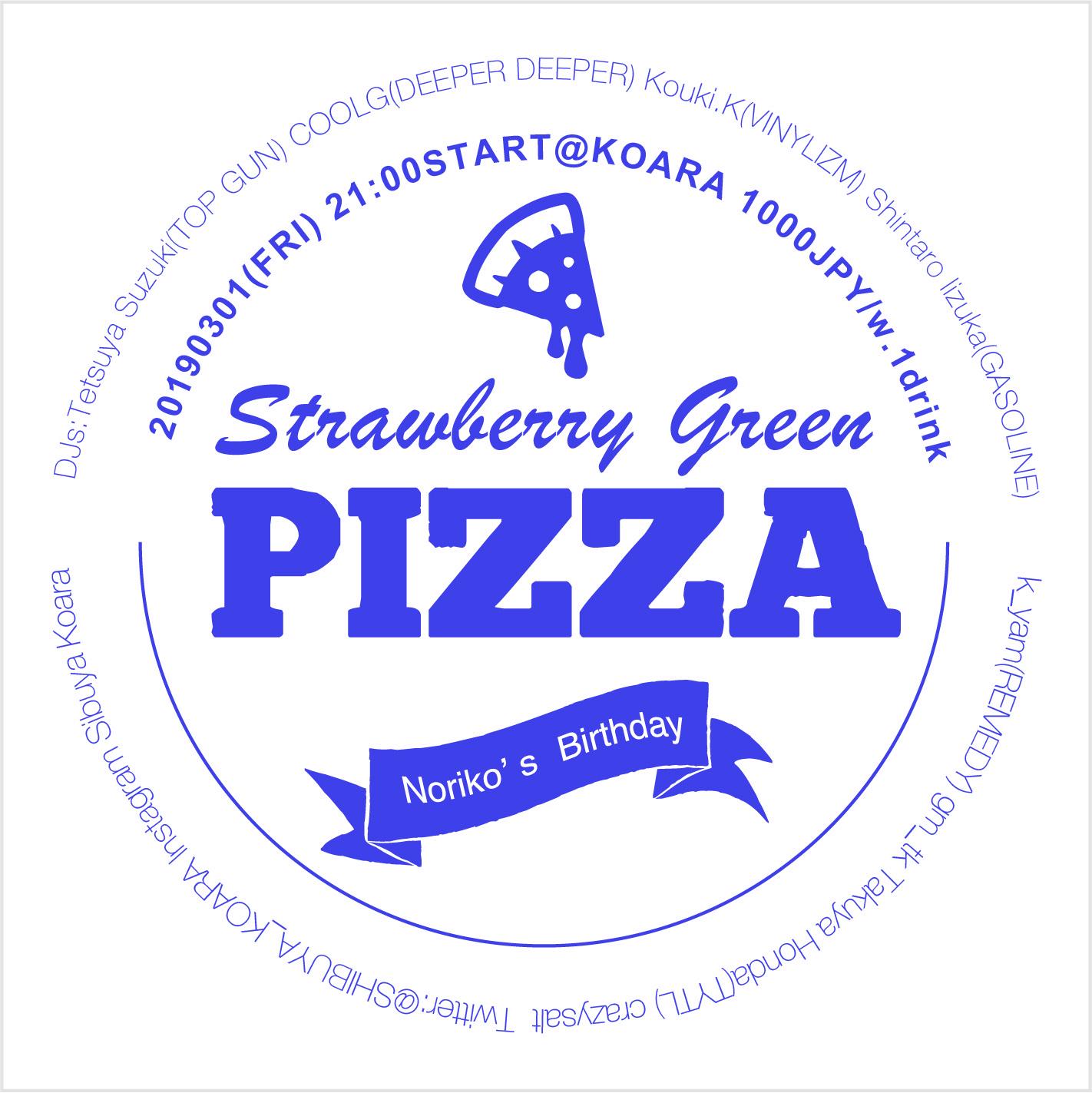 """""""Strawberry green pizza"""""""